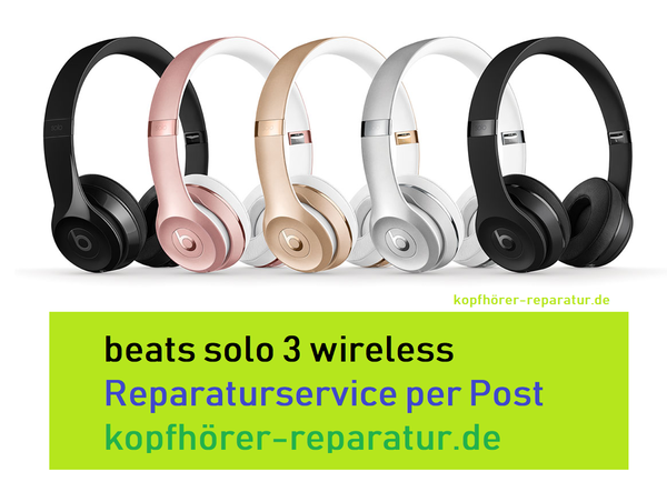 beats solo 3 wireless Reparatur