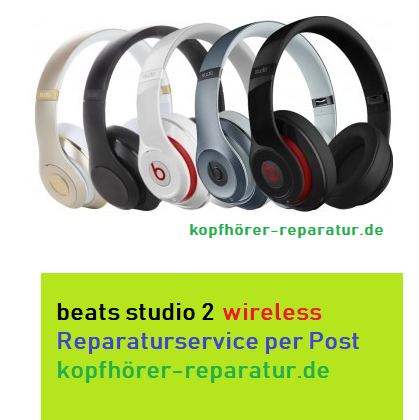 beats studio 2 wireless Reparatur